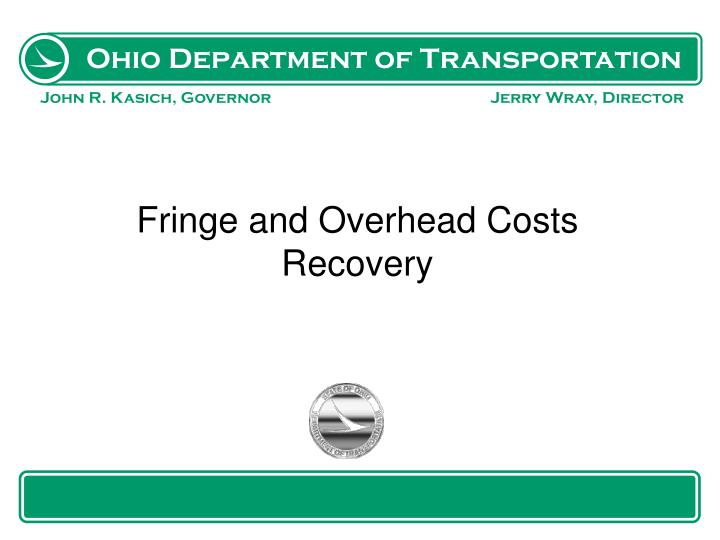 Fringe and Overhead Costs Recovery