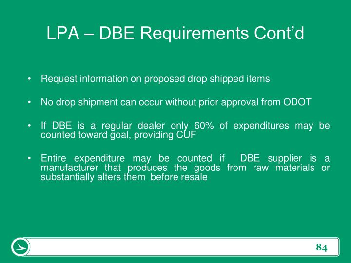 LPA – DBE Requirements Cont'd
