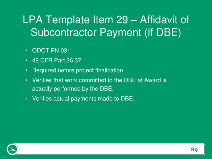 LPA Template Item 29 – Affidavit of Subcontractor Payment (if DBE)