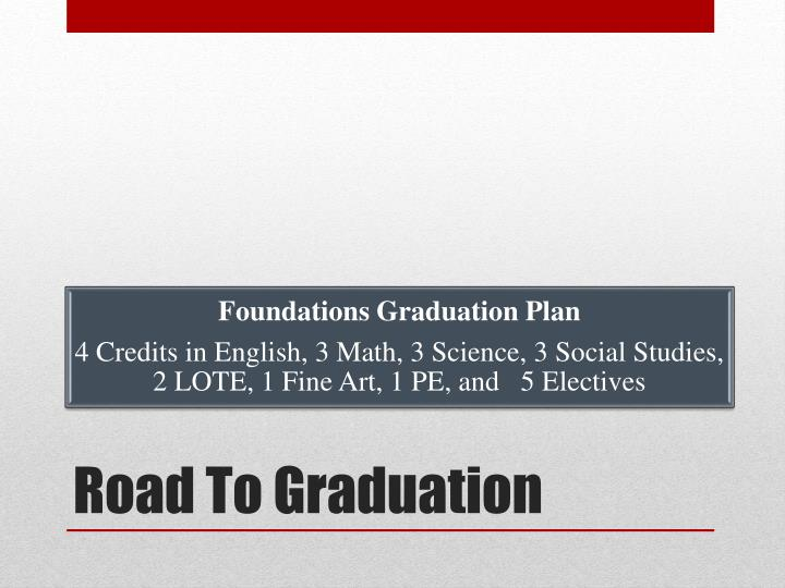 Road To Graduation