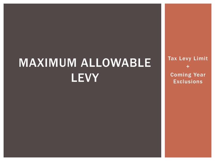 Maximum allowable levy