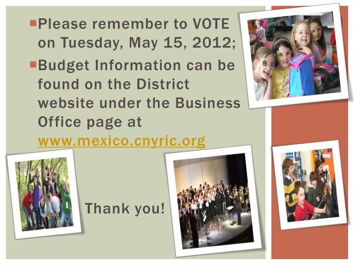 Please remember to VOTE on Tuesday, May 15, 2012;