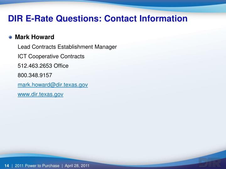 DIR E-Rate Questions: Contact Information