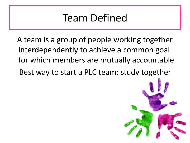 Team Defined