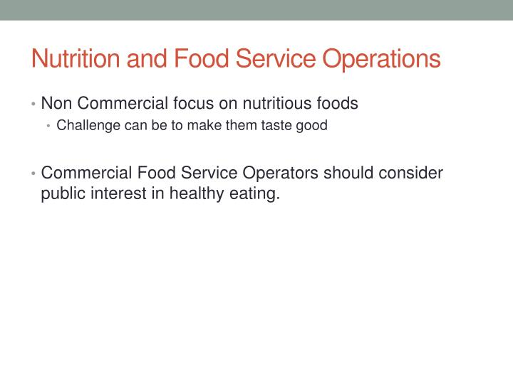Nutrition and Food Service Operations