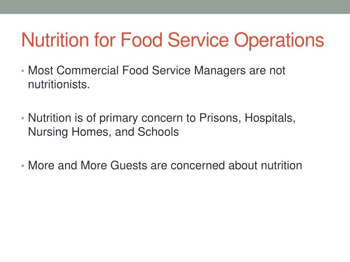 Nutrition for food service operations