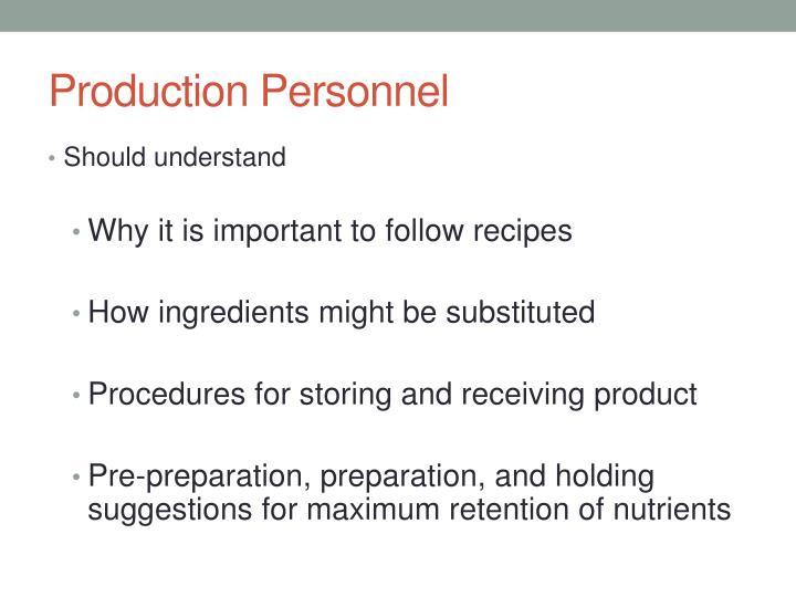 Production Personnel