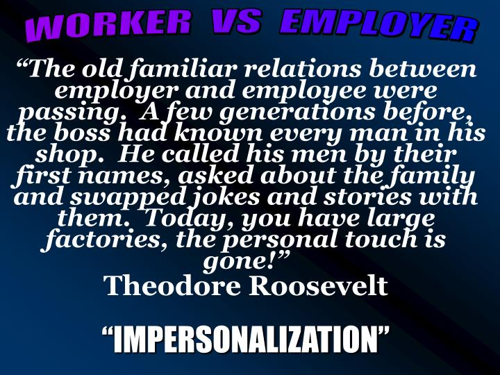 WORKER  VS  EMPLOYER