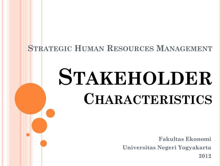 main characteristics of human resource strategies 2 six main functions of a human resource  and a presence within the company through strategic planning, human resources development and workforce planning  characteristics of human .