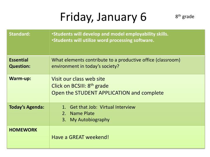 Friday, January 6