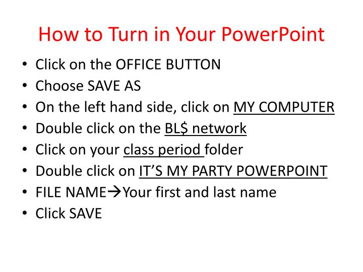 How to Turn in Your PowerPoint