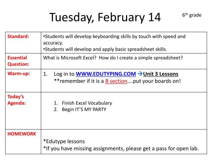 Tuesday, February 14