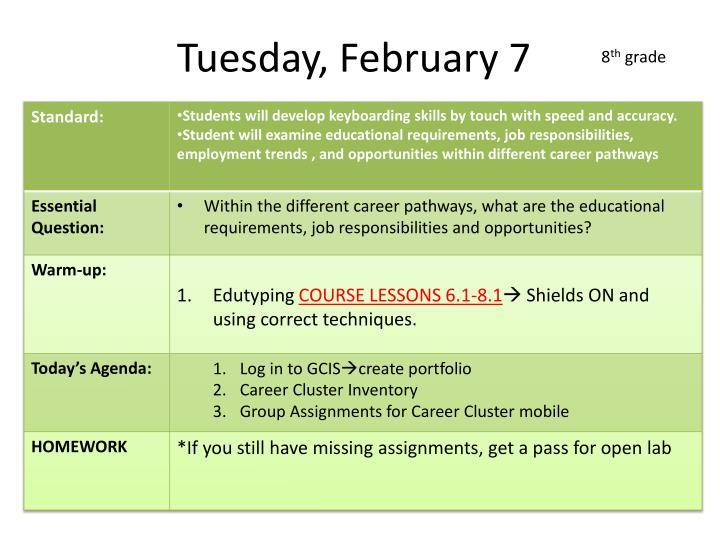Tuesday, February 7