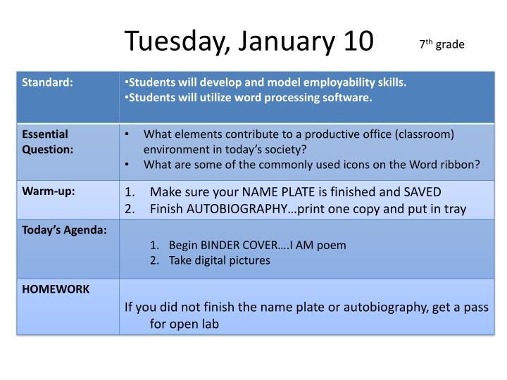 Tuesday, January 10