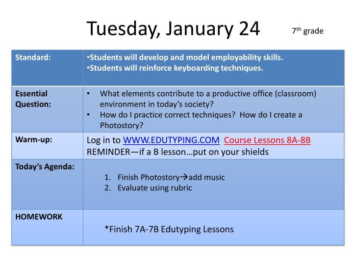 Tuesday, January 24