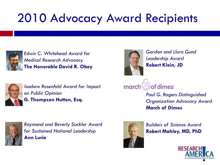 2010 Advocacy Award Recipients