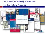 21 years of putting research on the public agenda