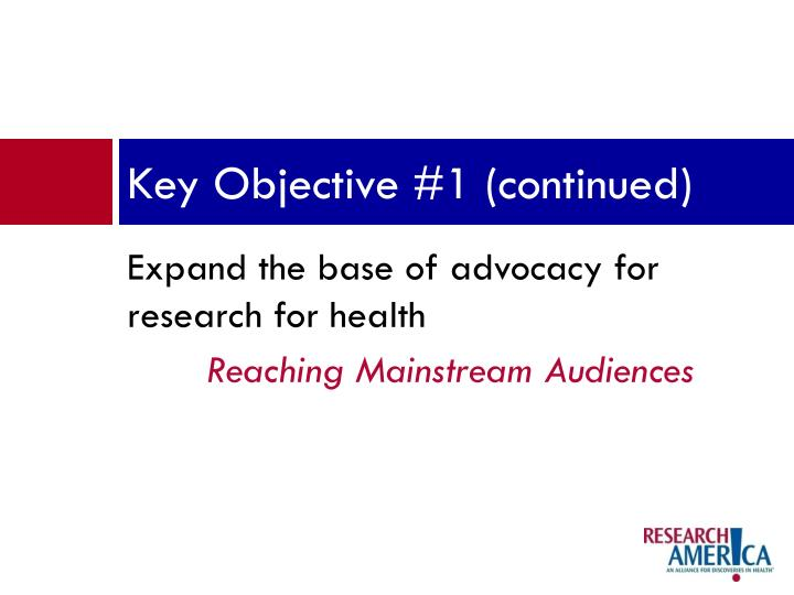 Key Objective #1 (continued)