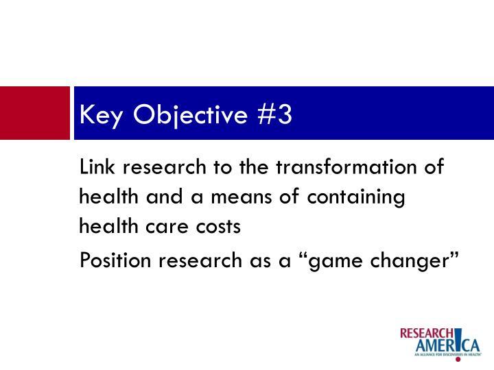 Key Objective #3