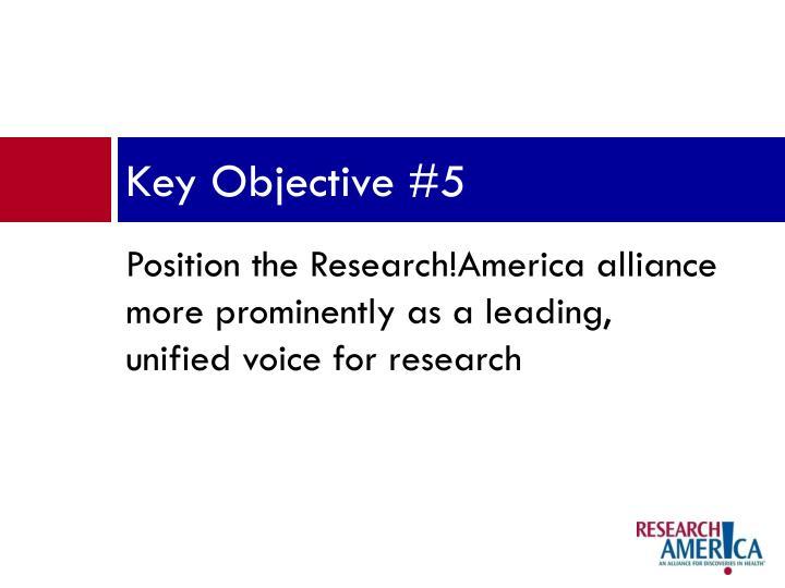 Key Objective #5
