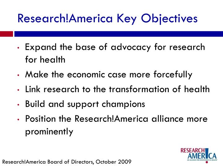 Research!America Key Objectives