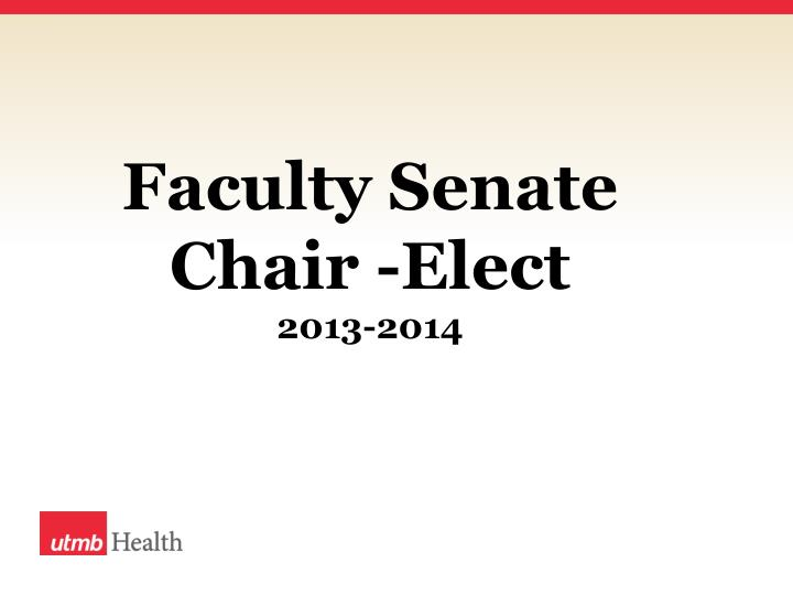 Faculty Senate Chair -Elect