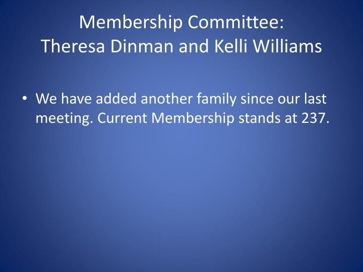 Membership Committee: