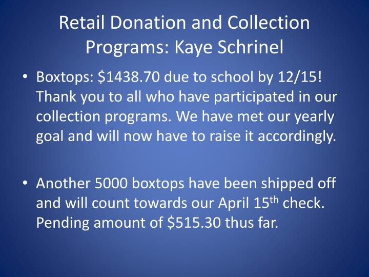 Retail Donation and Collection Programs: Kaye Schrinel