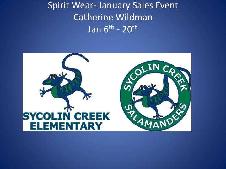 Spirit Wear- January Sales Event