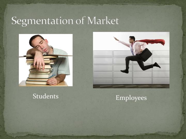 Segmentation of Market