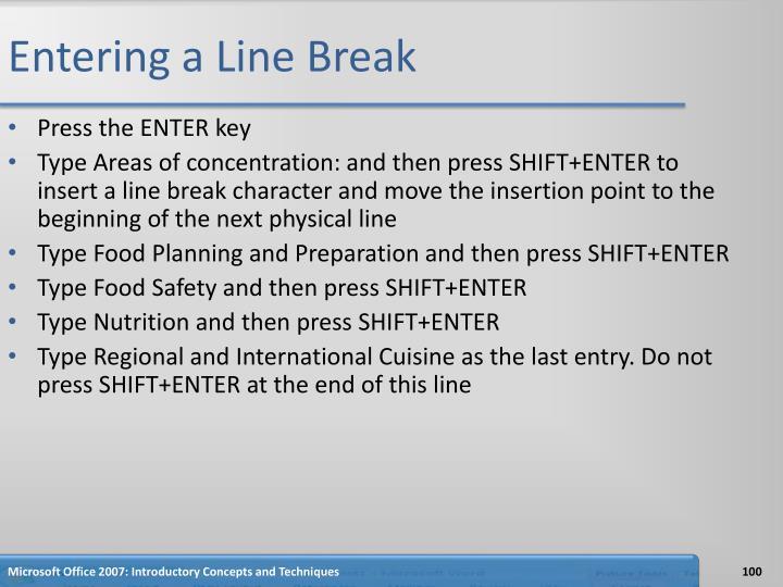 Entering a Line Break