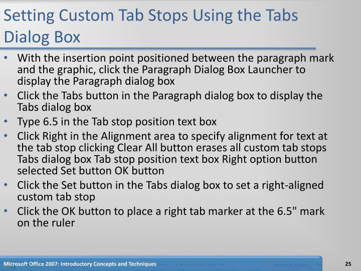 Setting Custom Tab Stops Using the Tabs Dialog Box