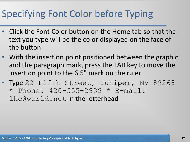 Specifying Font Color before Typing