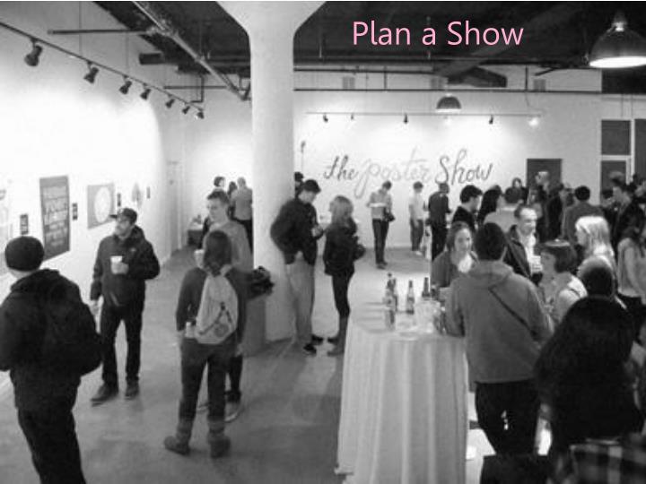 Plan a Show