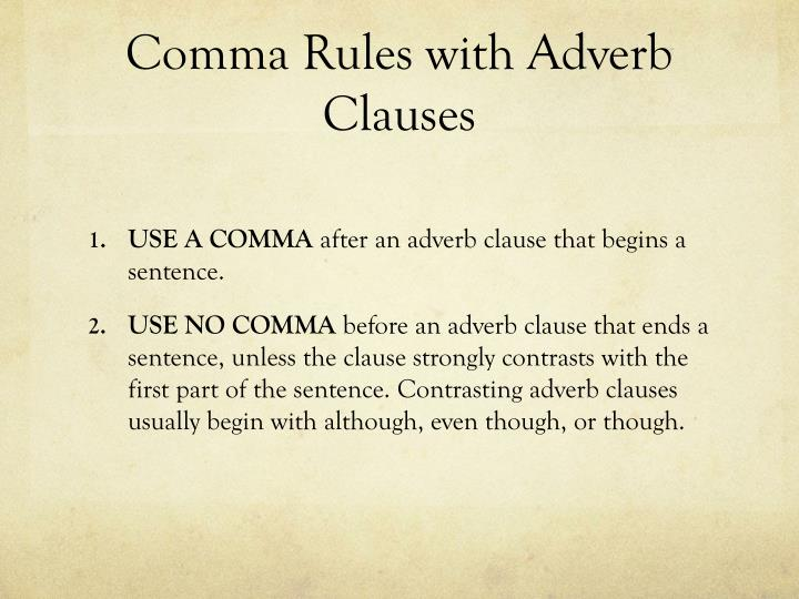 Comma Rules with Adverb Clauses