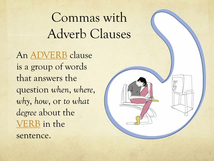 Commas with Adverb Clauses