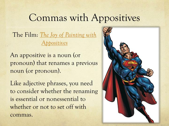 Commas with Appositives