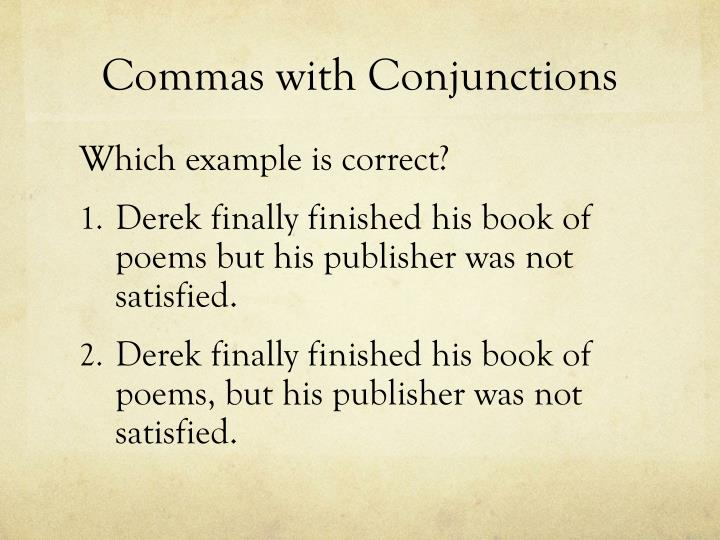 Commas with Conjunctions