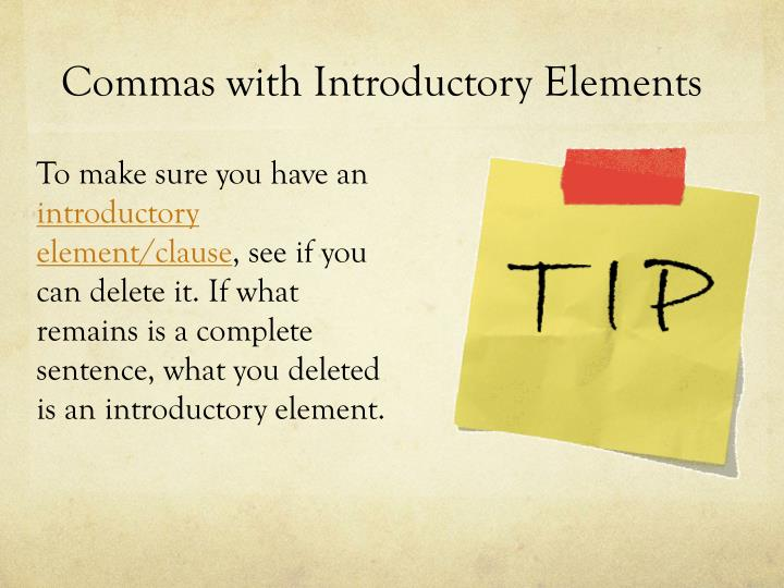 Commas with Introductory Elements