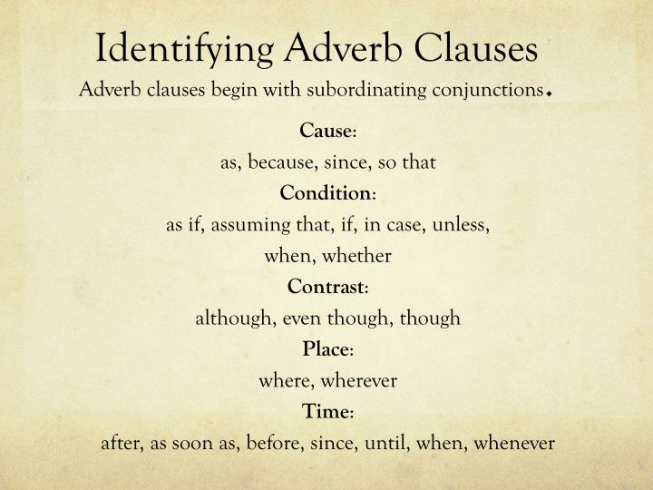 Identifying Adverb Clauses