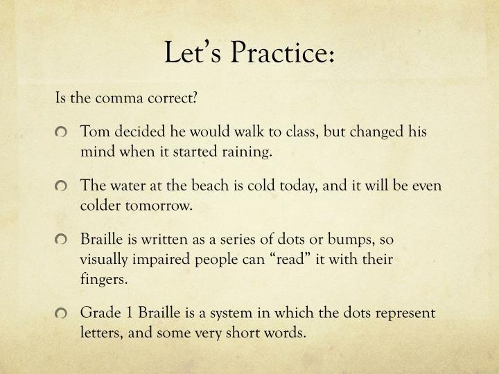 Let's Practice: