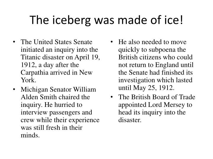The iceberg was made of ice!