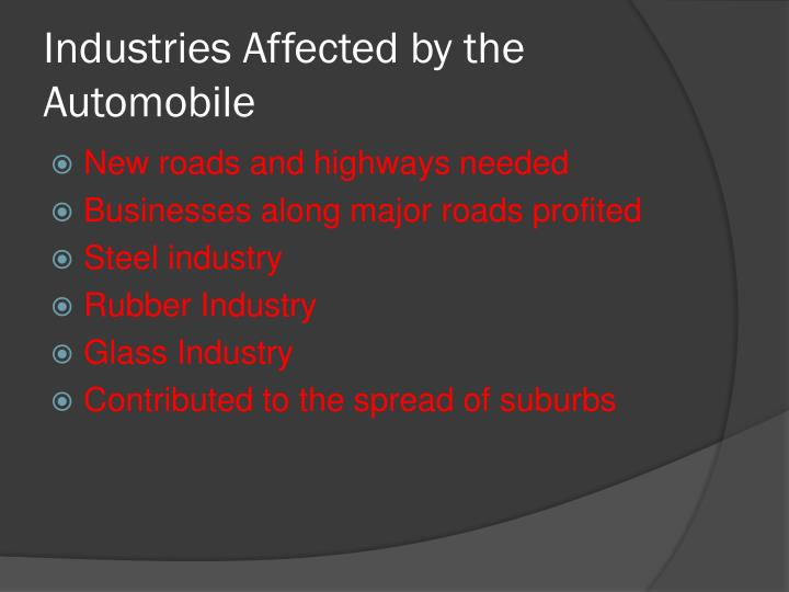 Industries Affected by the Automobile