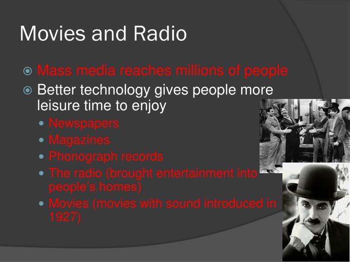 Movies and Radio