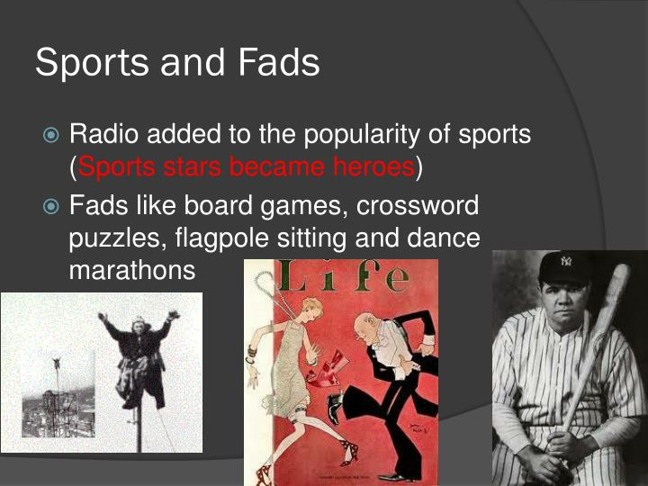 Sports and Fads