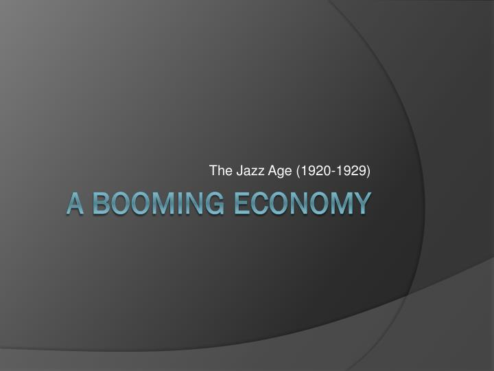 The Jazz Age (1920-1929)