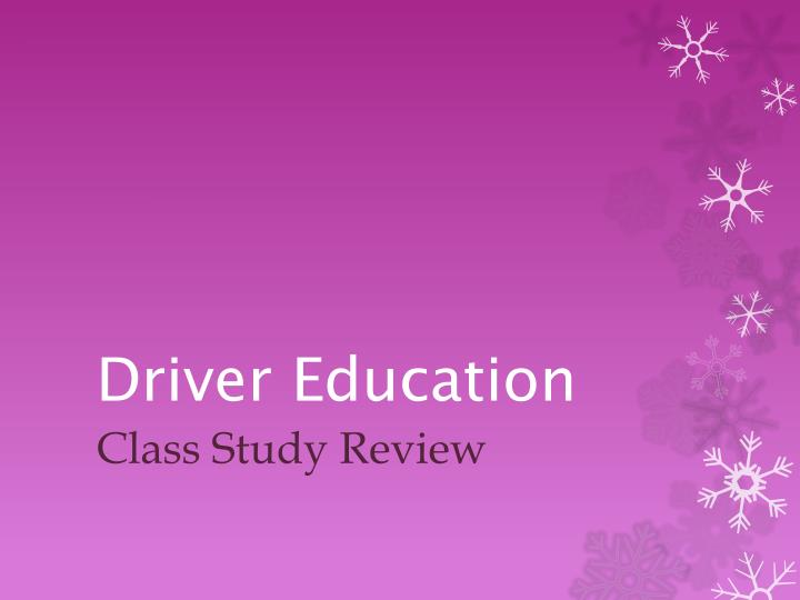 Driver education