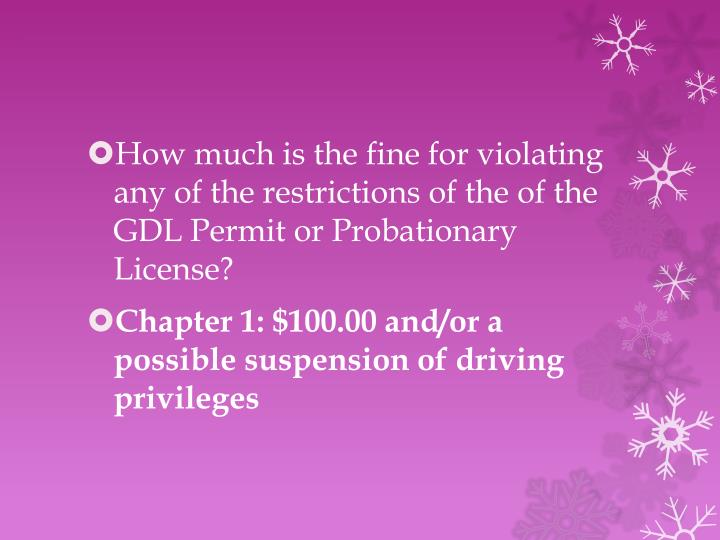 How much is the fine for violating any of the restrictions of the of the GDL Permit or Probationary License?