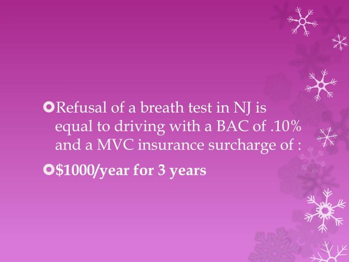 Refusal of a breath test in NJ is equal to driving with a BAC of .10% and a MVC insurance surcharge of :