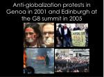 anti globalization protests in genoa in 2001 and edinburgh at the g8 summit in 2005